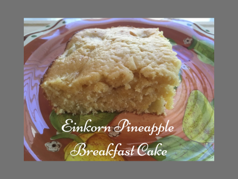Einkorn Pineapple Breakfast Cake single serving on plate