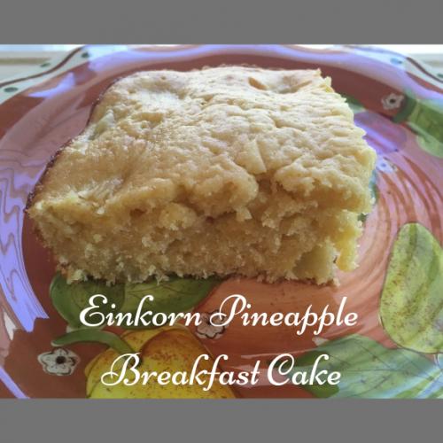 Einkorn Pineapple Breakfast Cake single serving on plate